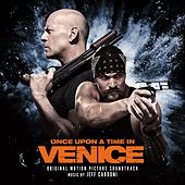 Once Upon a Time in Venice (Original Motion Picture Soundtrack) by Various Artists