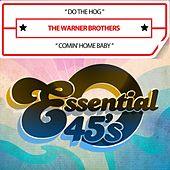 Do the Hog / Comin' Home (Digital 45) by The Warner Brothers