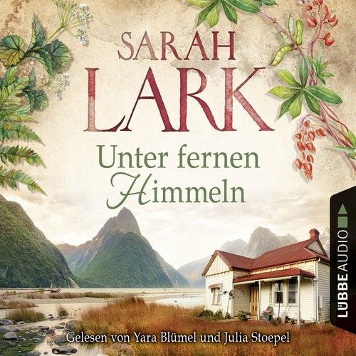 Unter fernen Himmeln (Ungekürzt) von Sarah Lark