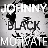 Motivate by Johnny Black