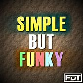 Simple but Funky by Andre Forbes