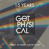 15 Years Get Physical - The Past, the Present and the Future by Various Artists