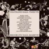 Coltrane Raga Tribute by Brooklyn Raga Massive