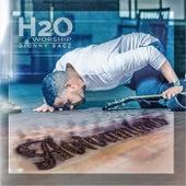 Avivamiento (En Vivo) by Dionny Baez H2O Worship