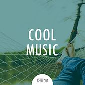 2017 Cool Chillout Music - Bestsellers by Various Artists