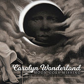 Moon Goes Missing de Carolyn Wonderland