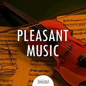 2017 Pleasant Music by Various Artists