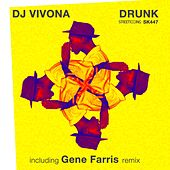 Drunk by DJ Vivona