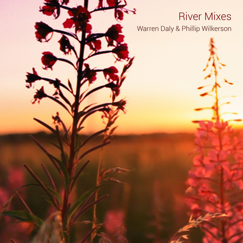 River Mixes by Phillip Wilkerson