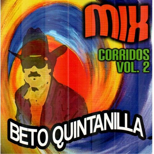 Mix Corridos, Vol. 2 by Beto Quintanilla
