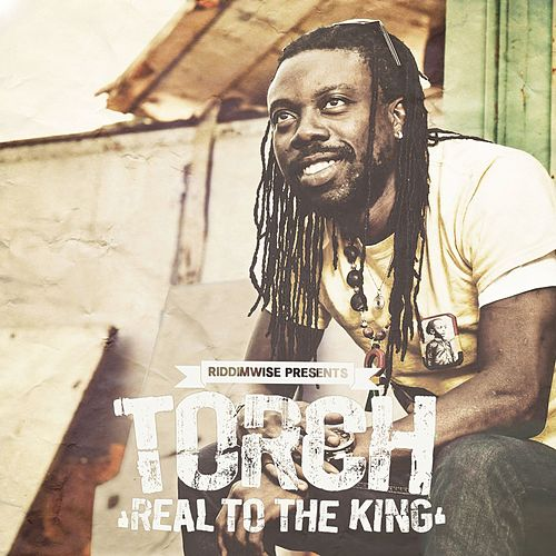 Real to the King by Torch