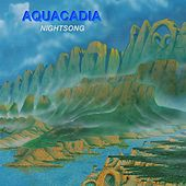Nightsong by Aquacadia