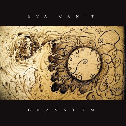 Gravatum by Eva Can't