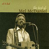 The Best of Mel McDaniel by Mel McDaniel