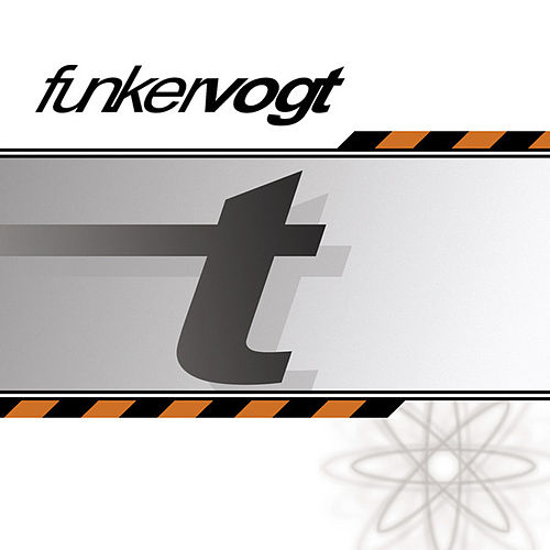 Play & Download T by Funker Vogt | Napster