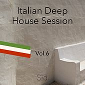 Italian Deep House Session, Vol. 6 by Various Artists