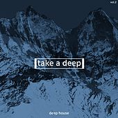 Take a Deep, Deep House, Vol. 2 by Various Artists