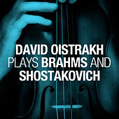 Play & Download David Oistrakh plays Brahms and Shostakovich by Various Artists | Napster