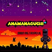 Play & Download Dawn Metropolis by Anamanaguchi | Napster