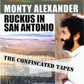 Play & Download Ruckus In San Antonio by Monty Alexander | Napster
