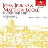 Play & Download John Jenkins and Matthew Locke: Fantasias And Suites: Music's Re-Creation by Music's Re-creation | Napster
