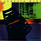 Play & Download Casaluna by Laurence Hart | Napster
