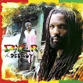 Play & Download Delroy by D.Y.C.R. | Napster