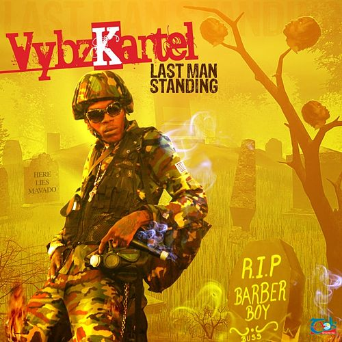 Last Man Standing - Single by VYBZ Kartel