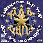 Play & Download Best Of European Hip Hop by Various Artists | Napster