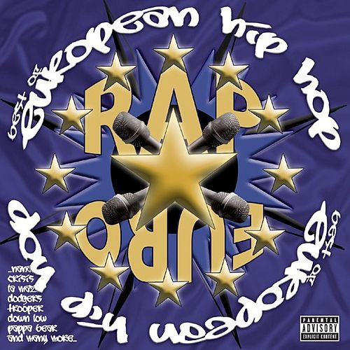 Best Of European Hip Hop by Various Artists