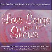 Play & Download Love Songs From The Shows by Various Artists | Napster