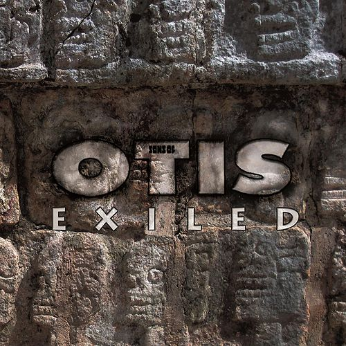 Play & Download Exiled by Sons of Otis | Napster