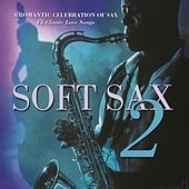 Play & Download Soft Sax 2 by Daisy James | Napster
