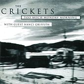 Play & Download Too Much Monday Morning by The Crickets | Napster
