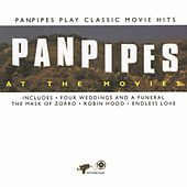 Play & Download Panpipes At The Movies by Pickwick Panpipers | Napster