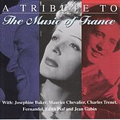 Play & Download A Tribute To The Music Of France by Various Artists | Napster