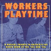 Play & Download Workers Playtime by Billy Ternent Band | Napster