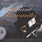 Play & Download More Piano Favourites by Various Artists | Napster