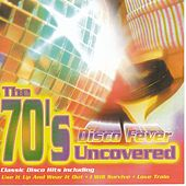 Play & Download The 70's Uncovered - Disco Fever by Easy Action   Napster