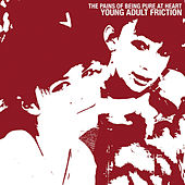 Young Adult Friction by The Pains of Being Pure at Heart