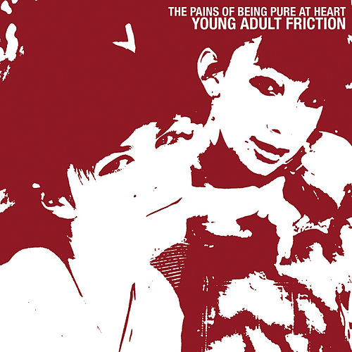 Play & Download Young Adult Friction by The Pains of Being Pure at Heart | Napster