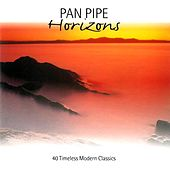 Pan Pipe Horizons by Pickwick Panpipers