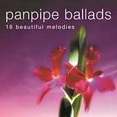 Panpipe Ballads by Pickwick Panpipers