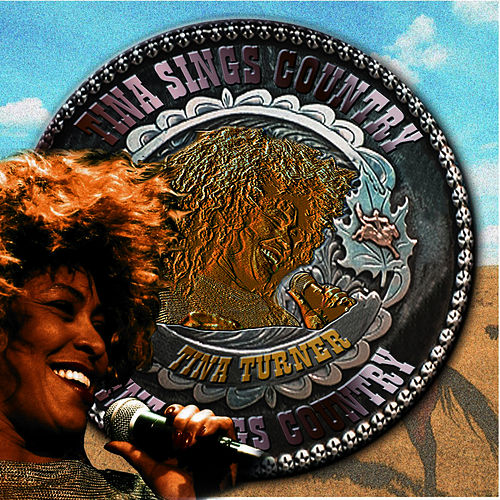 Play & Download Tina Sings Country by Tina Turner | Napster
