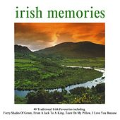 Play & Download Irish Memories by Various Artists | Napster