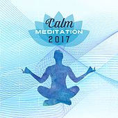 Calm Meditation 2017 – Asian Zen, Reiki Music, Chakra Balancing, Stress Relief, Peaceful Mind, Flute Music, Training Yoga, Meditate by Reiki