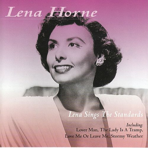 Lena Sings The Standards by Lena Horne