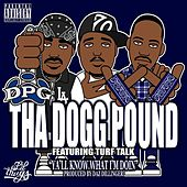 Play & Download Ya'll Know What I'm Doin - Single by Tha Dogg Pound | Napster