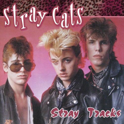 Stray Tracks by Stray Cats