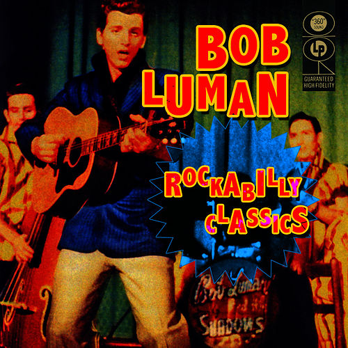 Rockabilly Classics by Bob Luman